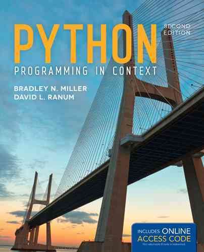 Python Programming in Context By Miller, Bradley N./ Ranum, David L.