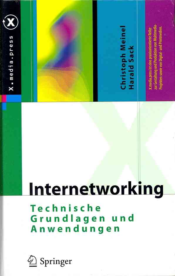 Internetworking By Meinel, Christoph/ Sack, Harald